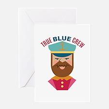 True Blue Crew Greeting Cards