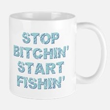 STOP BITCHIN' Mug
