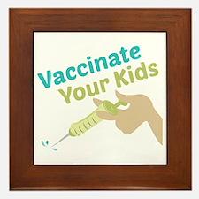 Vaccinate Kids Framed Tile