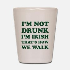 Im Not Drunk Im Irish - Washed Shot Glass