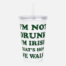 Im Not Drunk Im Irish Acrylic Double-wall Tumbler