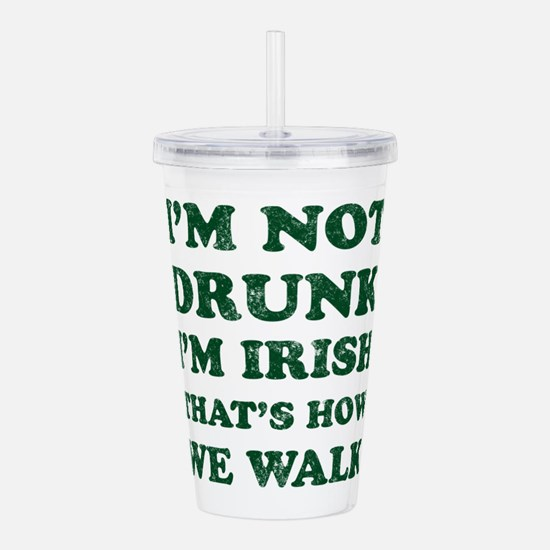 Im Not Drunk Im Irish Acrylic Double-wall Tumbler