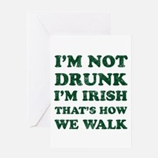 Im Not Drunk Im Irish - Washed Greeting Cards