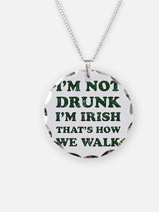 Im Not Drunk Im Irish - Wash Necklace Circle Charm