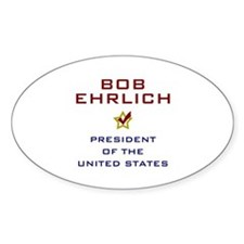 Bob Ehrlich President USA Decal
