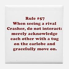 Rule #57 Tile Coaster