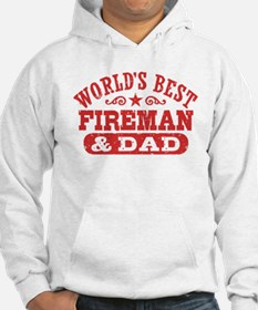 World's Best Fireman and Dad Hoodie