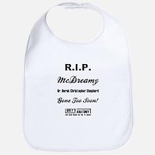 RIP MCDREAMY Bib