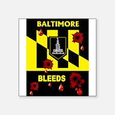 BALTIMORE BLEEDS Sticker