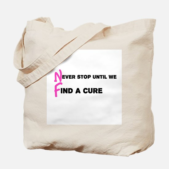Never Stop Until... Pink Tote Bag