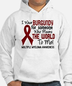Multiple Myeloma MeansWorldToMe2 Hoodie
