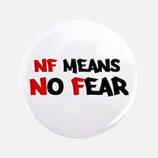 No Fear Button