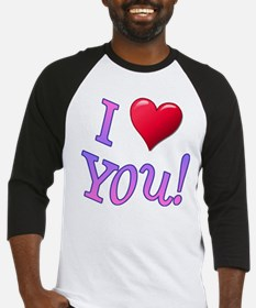 I (Heart) You! Baseball Jersey