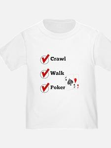 Crawl Walk Poker T-Shirt