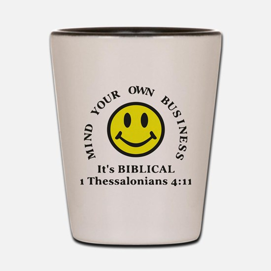 Mind Your Own Business, It's BIBLICAL 2 Shot Glass