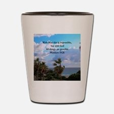 MATTHEW 19:26 VERSE Shot Glass