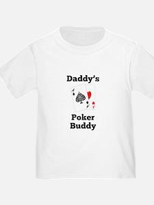 Daddys Poker Buddy T-Shirt