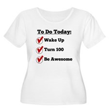 100th Birthday Checklist Plus Size T-Shirt