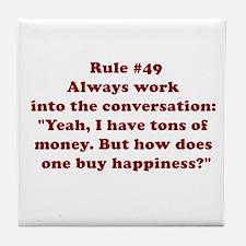 Rule #49 Tile Coaster