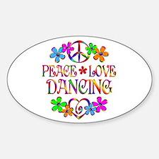Peace Love Dancing Decal