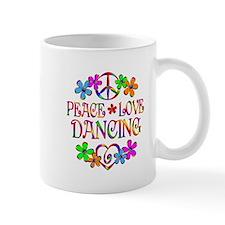 Peace Love Dancing Small Mugs