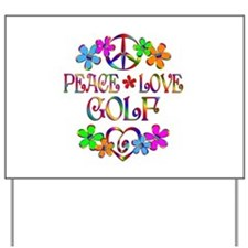 Peace Love Golf Yard Sign