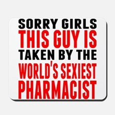 Taken By The Worlds Sexiest Pharmacist Mousepad
