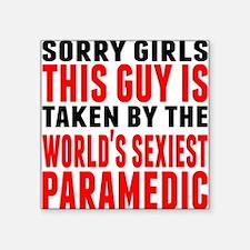 Taken By The Worlds Sexiest Paramedic Sticker
