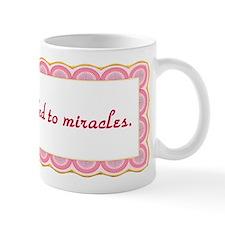 You are entitled - Miracle Mug