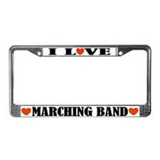I Love Marching Band License Plate Frame