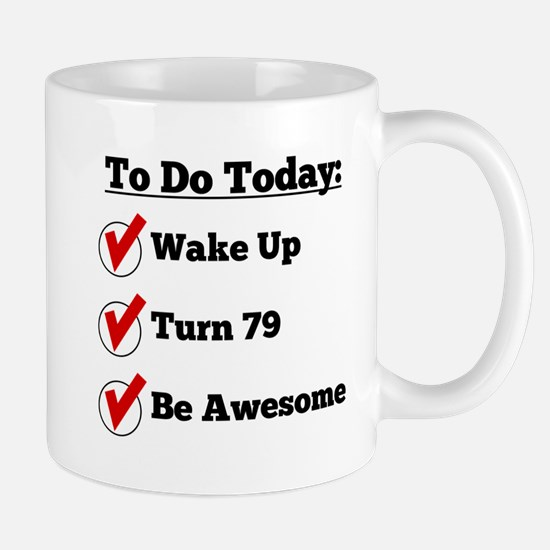 79th Birthday Checklist Mugs