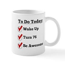 76th Birthday Checklist Mugs