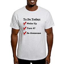 47th Birthday Checklist T-Shirt