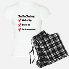 45th Birthday Checklist Pajamas