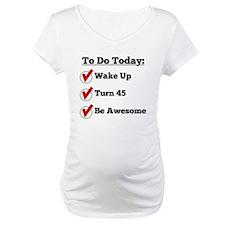 45th Birthday Checklist Shirt