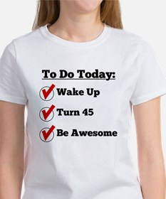 45th Birthday Checklist T-Shirt