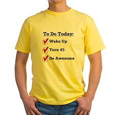 45th Birthday Checklist T-Shirt