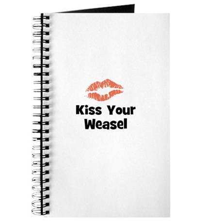Kiss Your Weasel Journal