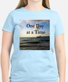 ONE DAY AT A TIME T-Shirt