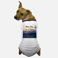 ONE DAY AT A TIME Dog T-Shirt