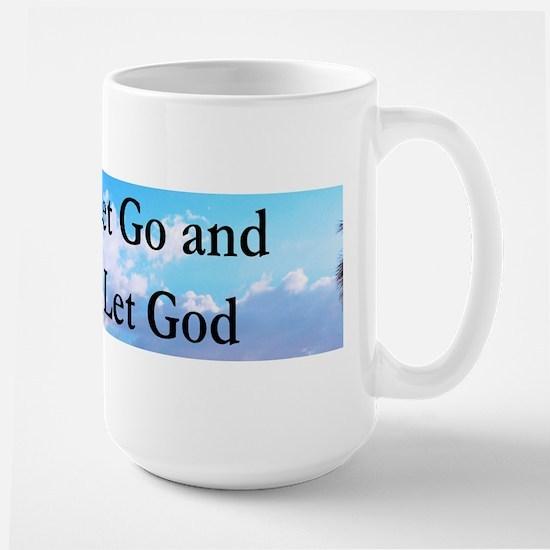 LET GO AND LET GOD Large Mug