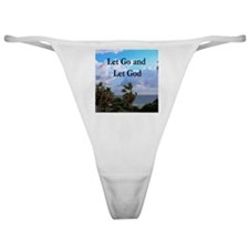 LET GO AND LET GOD Classic Thong