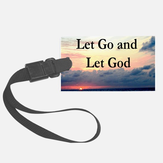 LET GO AND LET GOD Luggage Tag