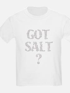 Got Salt? Kids T-Shirt