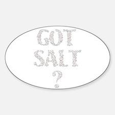Got Salt? Oval Decal