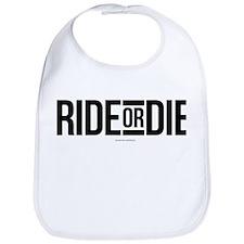 Ride or Die Bib