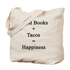 Good Books + Tacos = Happiness  Tote Bag