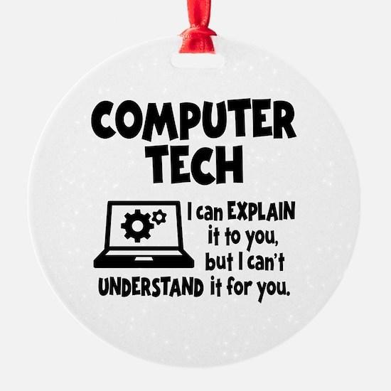 COMPUTER TECH Round Ornament