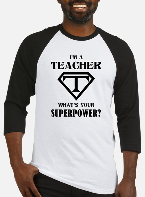 I'm A Teacher, What's Your Superpower? Baseball Je
