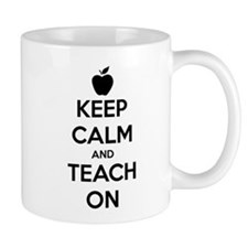 Keep Calm And Teach On Mugs